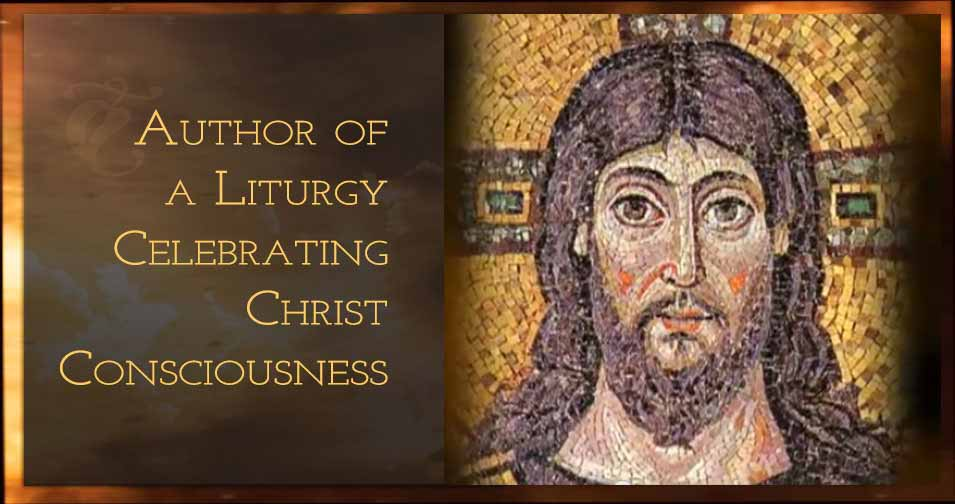 Fr. Sean O'Laoire, PhD is author of a Liturgy Celebrating Christ Consciousness